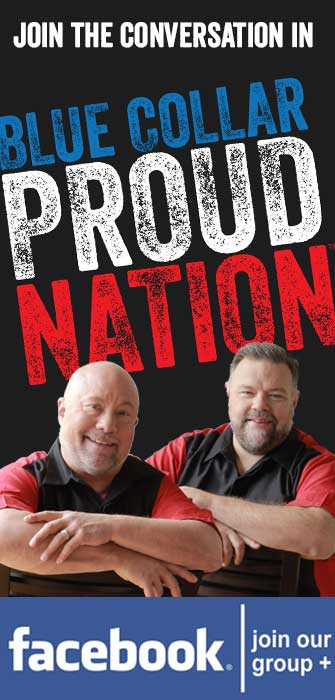 Join the conversation on the Blue Collar Proud Nation Facebook group!